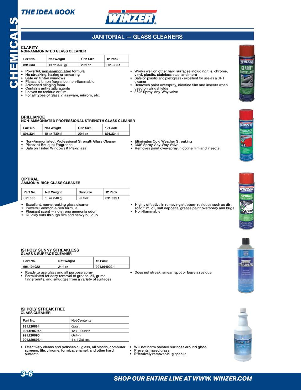 CHEMICALS  THE IDEA BOOK JANITORIAL     GLASS CLEANERS  CLARITY  NON-AMMONIATED GLASS CLEANER Part No.  Net Weight  Can Si...