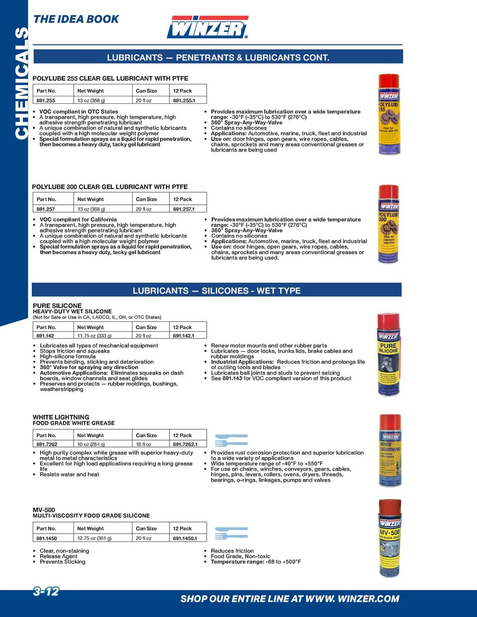 CHEMICALS  THE IDEA BOOK LUBRICANTS     PENETRANTS   LUBRICANTS CONT.  POLYLUBE 255 CLEAR GEL LUBRICANT WITH PTFE Part No....