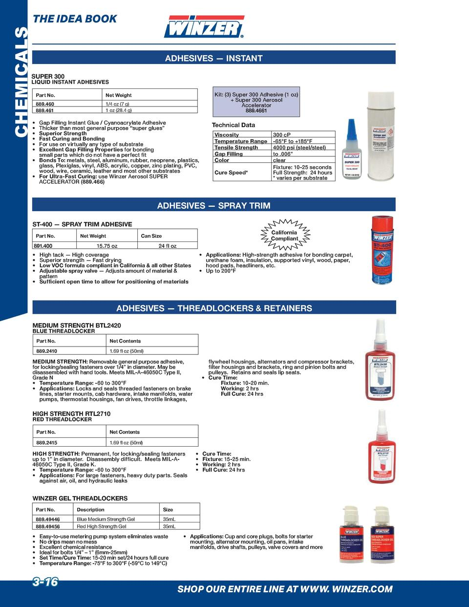 CHEMICALS  THE IDEA BOOK ADHESIVES     INSTANT  SUPER 300  LIQUID INSTANT ADHESIVES Part No.  Net Weight  889.460 889.461 ...