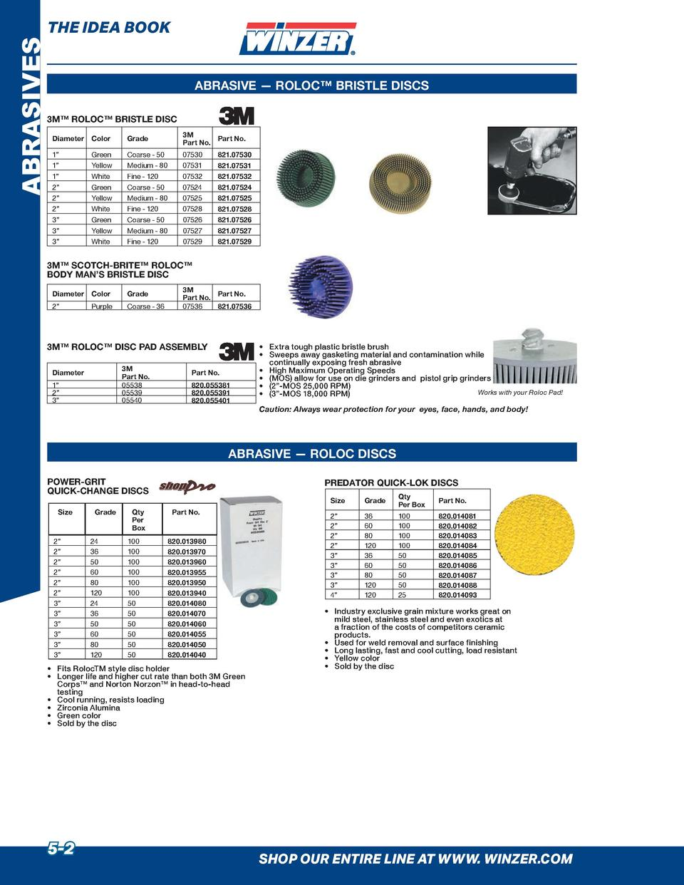 ABRASIVES  THE IDEA BOOK  ABRASIVE     ROLOC    BRISTLE DISCS  3M    ROLOC    BRISTLE DISC Diameter  Color  Grade  3M Part...