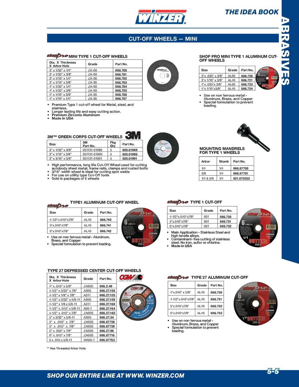 THE IDEA BOOK  MINI TYPE 1 CUT-OFF WHEELS Dia. X Thickness X Arbor Hole 3  x 1 32  x 1 4  3  x 1 32  x 3 8  3  x 1 16  x 1...