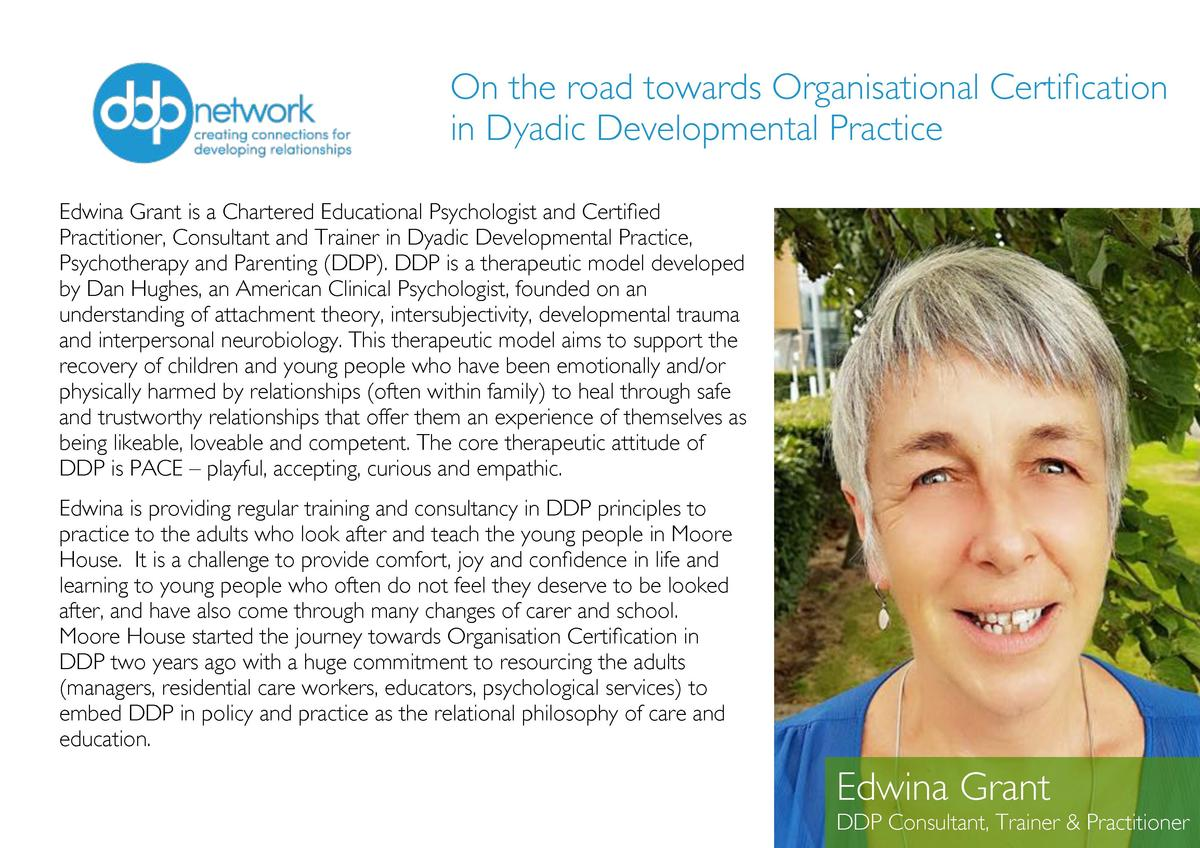 On the road towards Organisational Certification in Dyadic Developmental Practice Edwina Grant is a Chartered Educational ...