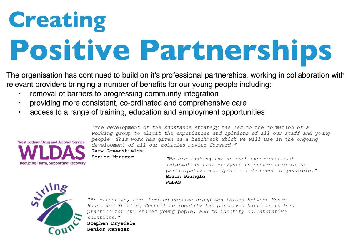 Creating  Positive Partnerships The organisation has continued to build on it   s professional partnerships, working in co...