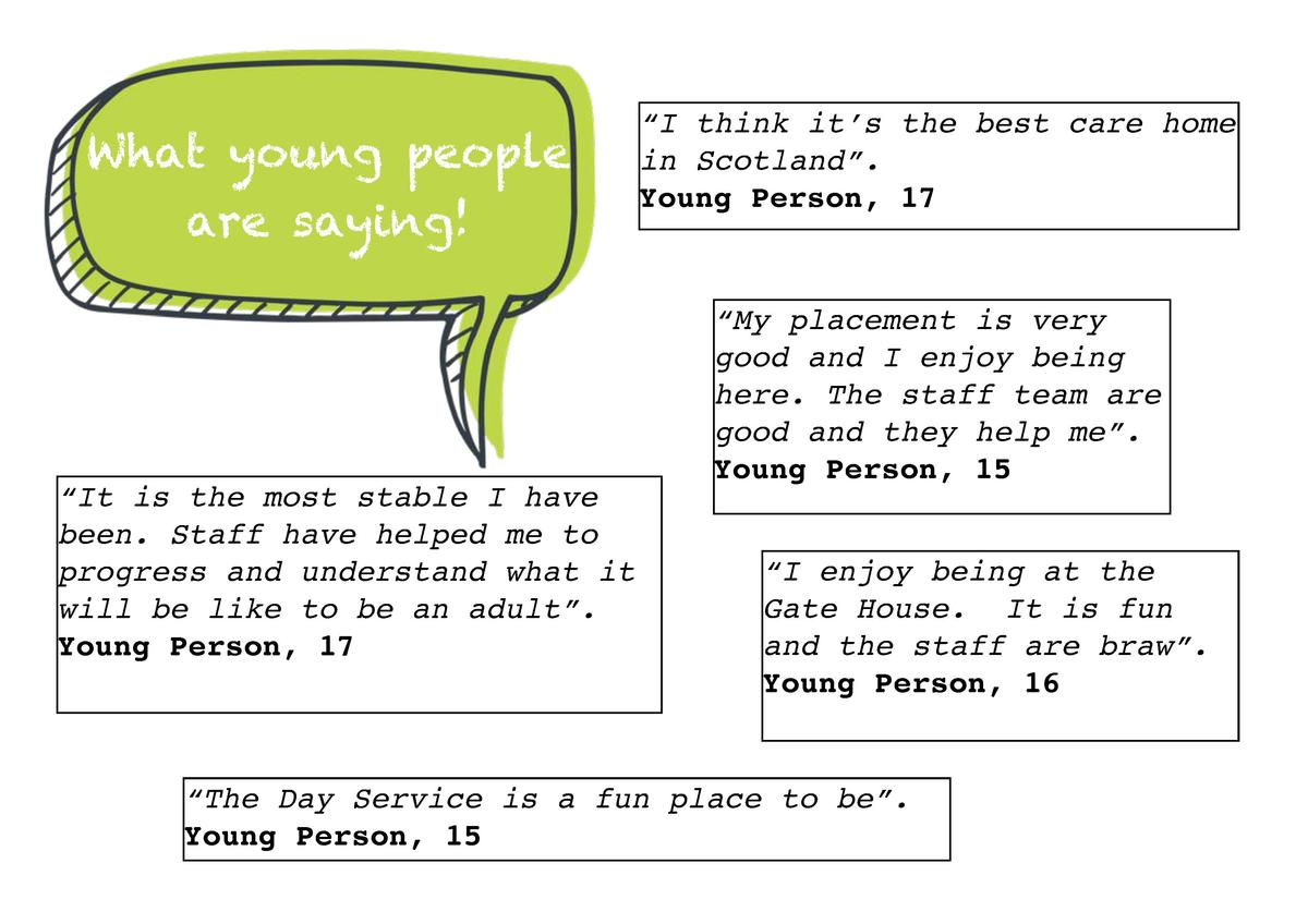 What young people are saying      It is the most stable I have been. Staff have helped me to progress and understand what ...
