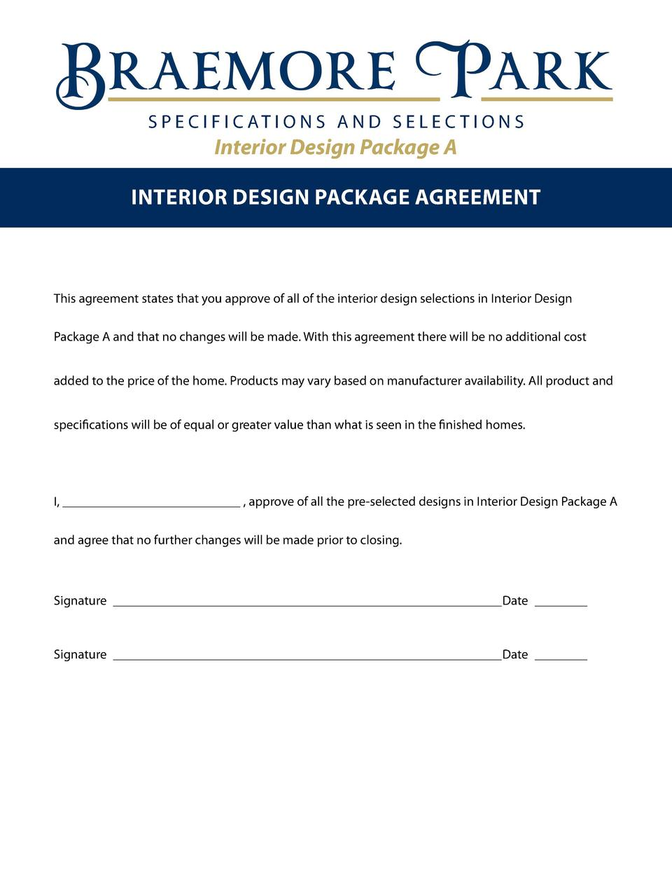S P E C I F I C AT I O N S A N D S E L E C T I O N S  Interior Design Package A Interior design package agreement  This ag...