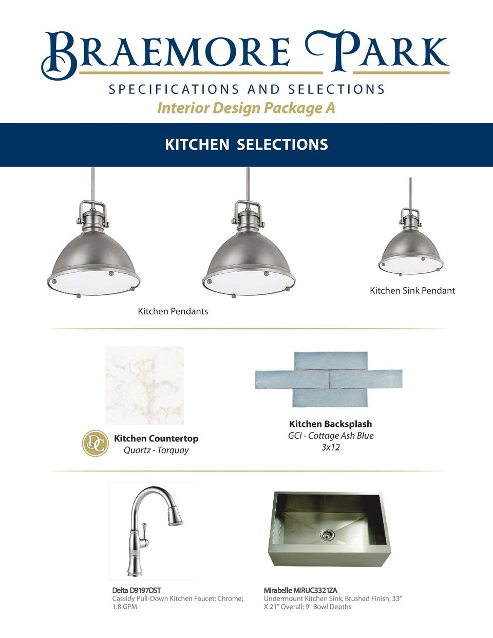 S P E C I F I C AT I O N S A N D S E L E C T I O N S  Interior Design Package A KITCHEN SELECTIONS  Kitchen Sink Pendant K...