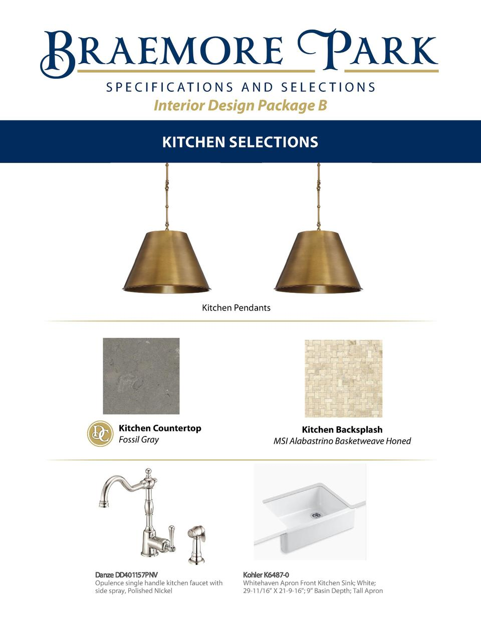 S P E C I F I C AT I O N S A N D S E L E C T I O N S  Interior Design Package B Kitchen Selections  t 21 Marigold ood  Kit...