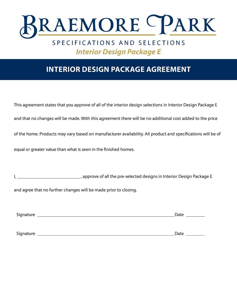S P E C I F I C AT I O N S A N D S E L E C T I O N S  Interior Design Package E Interior design package agreement  This ag...