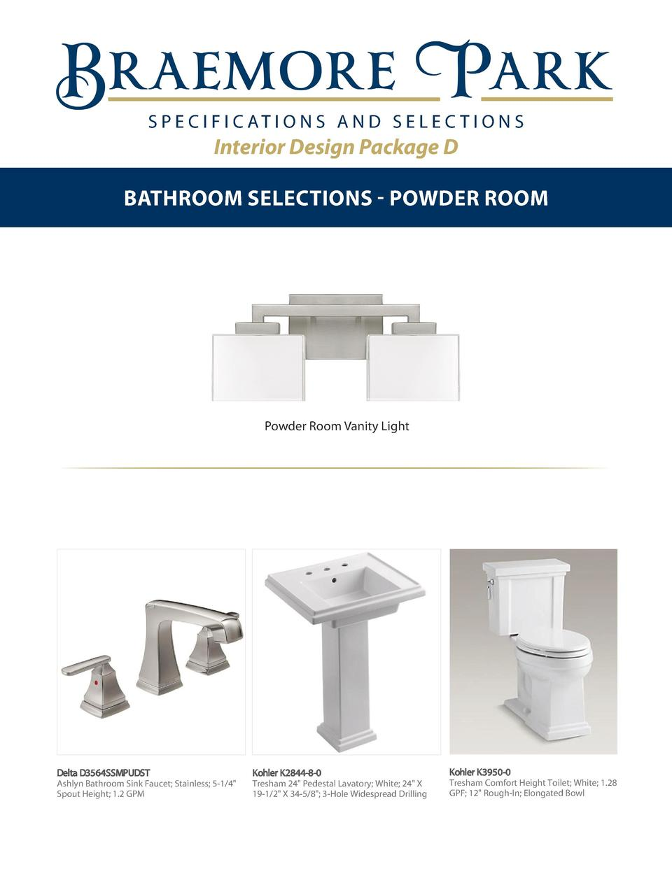 S P E C I F I C AT I O N S A N D S E L E C T I O N S  Interior Design Package D BATHROOM SELECTIONS - POWDER ROOM  Powder ...