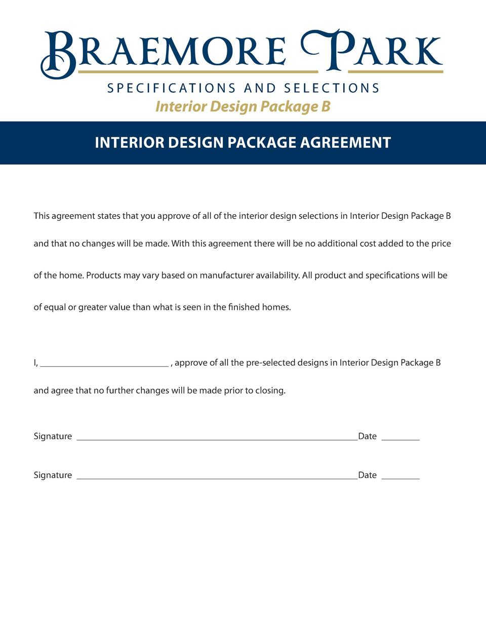 S P E C I F I C AT I O N S A N D S E L E C T I O N S  Interior Design Package B INTERIOR DESIGN PACKAGE AGREEMENT  This ag...