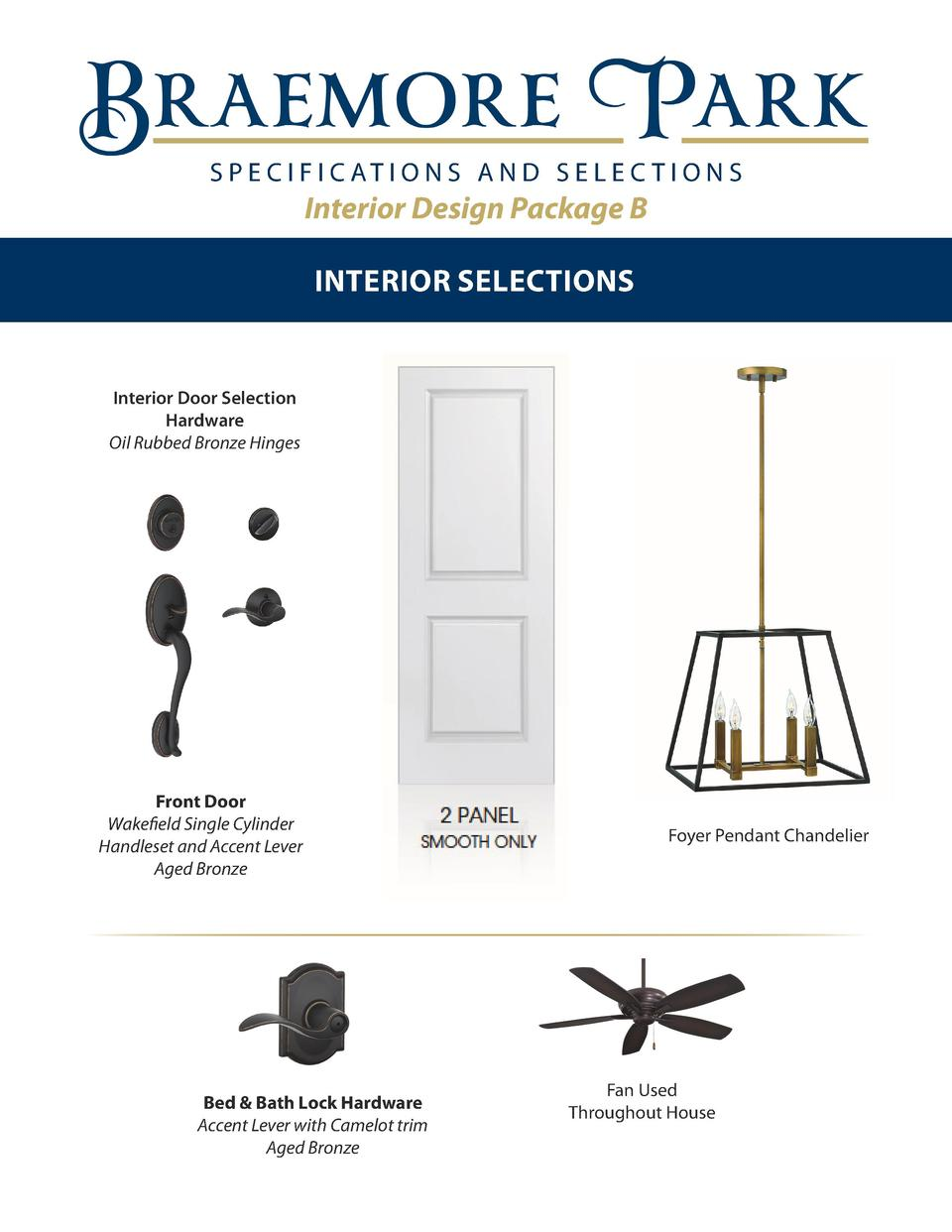 S P E C I F I C AT I O N S A N D S E L E C T I O N S  Interior Design Package B INTERIOR SELECTIONS  Interior Door Selecti...