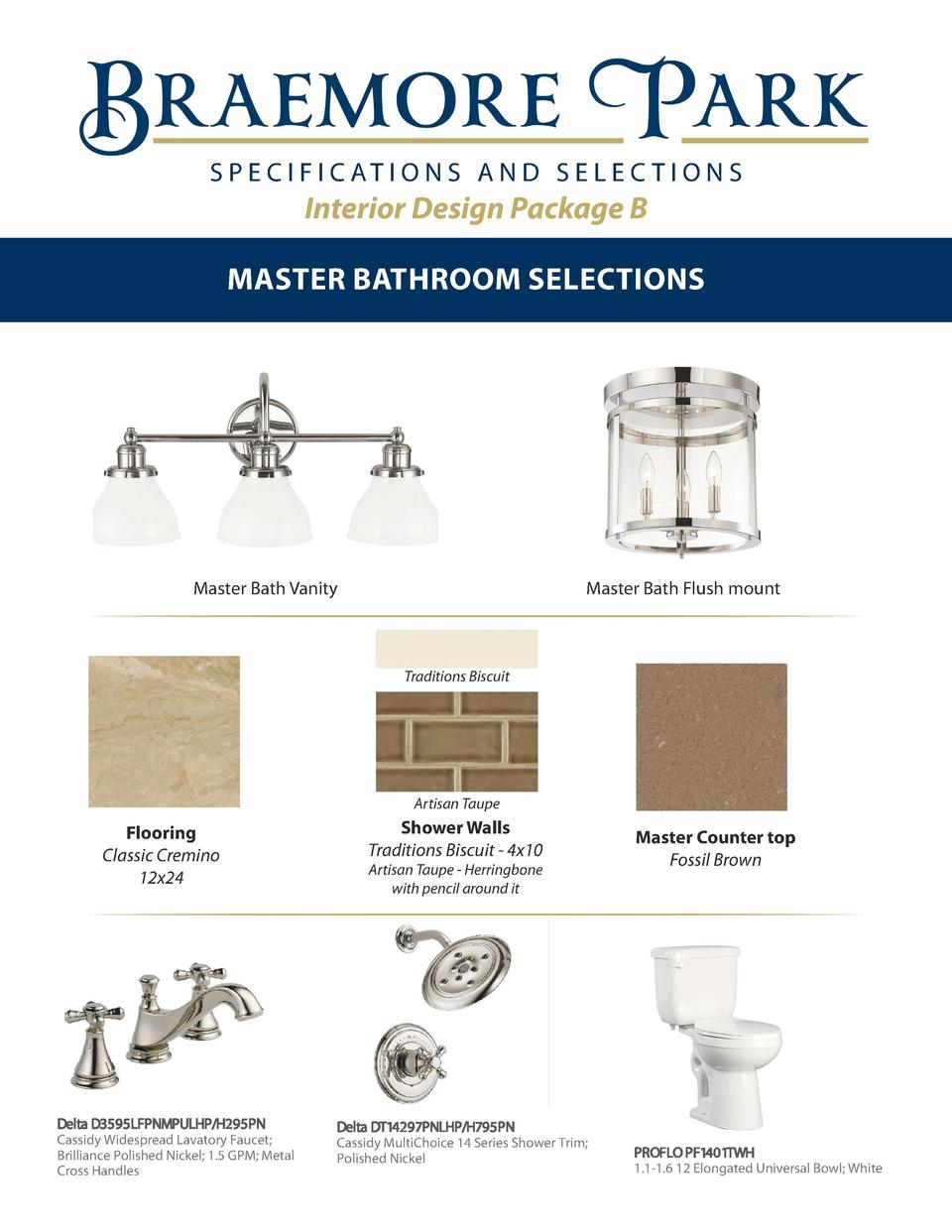 S P E C I F I C AT I O N S A N D S E L E C T I O N S  Interior Design Package B MASTER BATHROOM SELECTIONS  arigold  Maste...