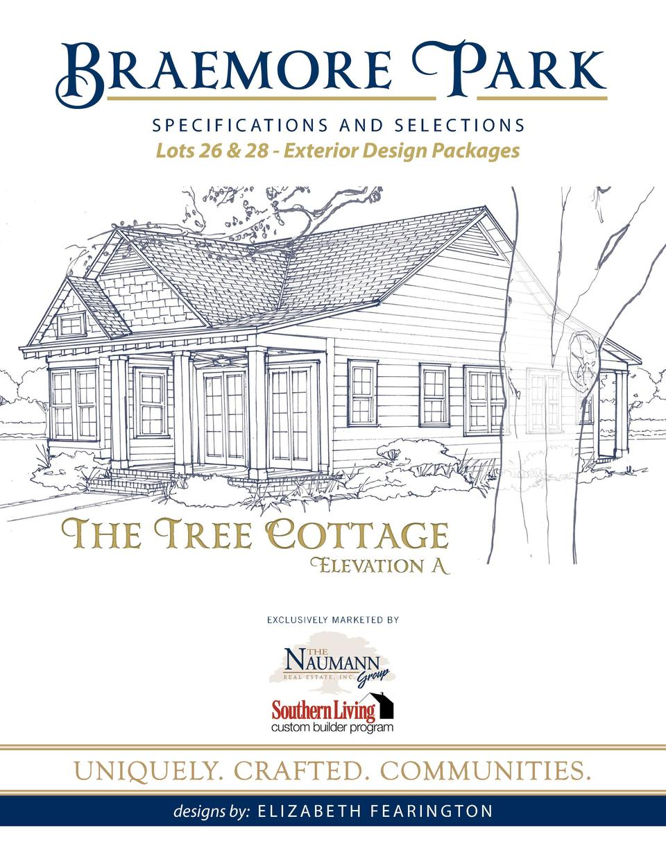 S P E C I F I C AT I O N S A N D S E L E C T I O N S  Lots 26   28 - Exterior Design Packages  The Tree Cottage Elevation ...