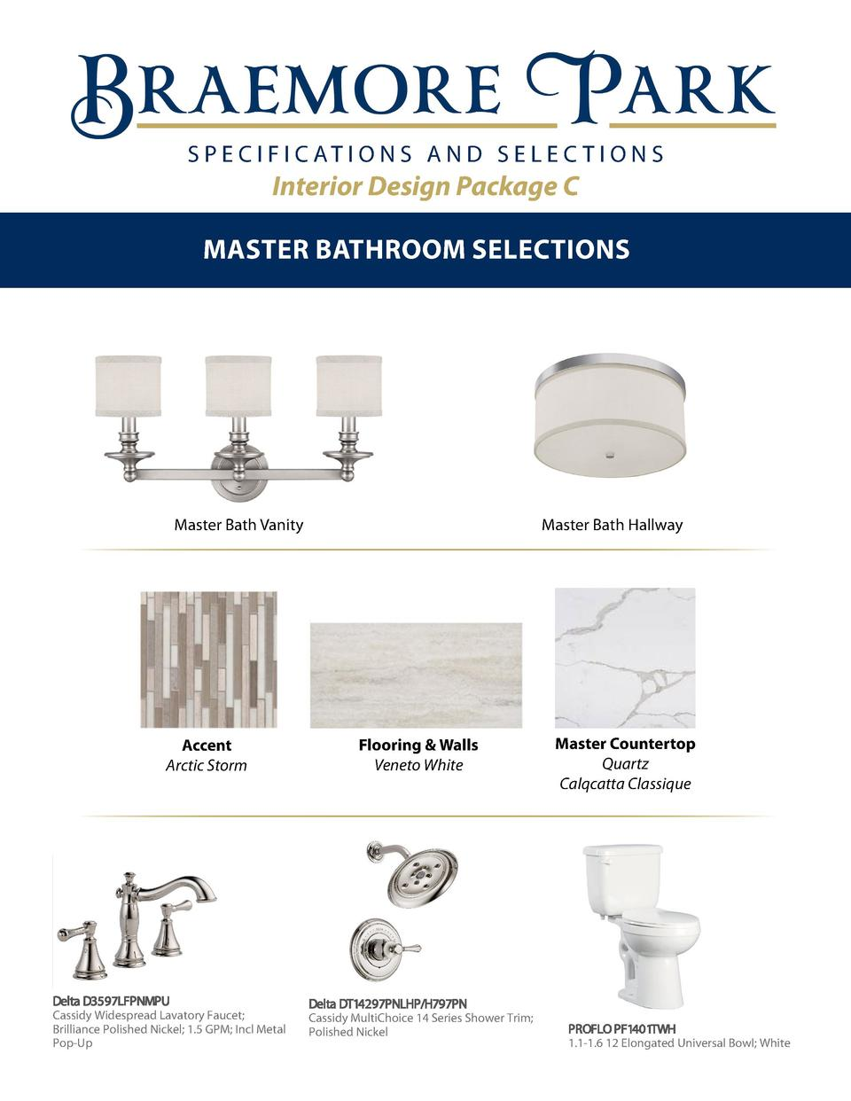S P E C I F I C AT I O N S A N D S E L E C T I O N S  Interior Design Package C Master Bathroom Selections  2 Vibernum  Ma...