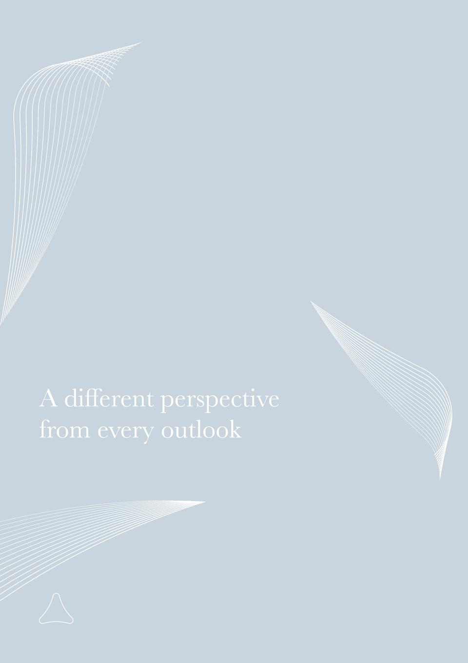 A different perspective from every outlook