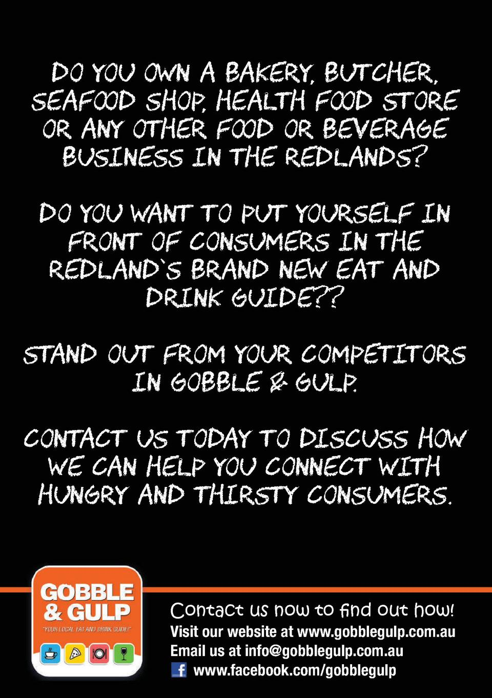 Do you own a bakery, butcher, seafood shop, health food store or any other food or beverage business in the Redlands  Do y...