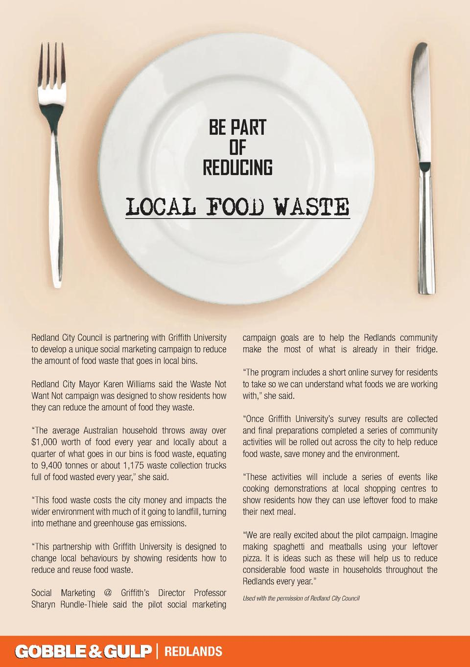 BE PART OF REDUCING  LOCAL FOOD WASTE  Redland City Council is partnering with Griffith University to develop a unique soc...