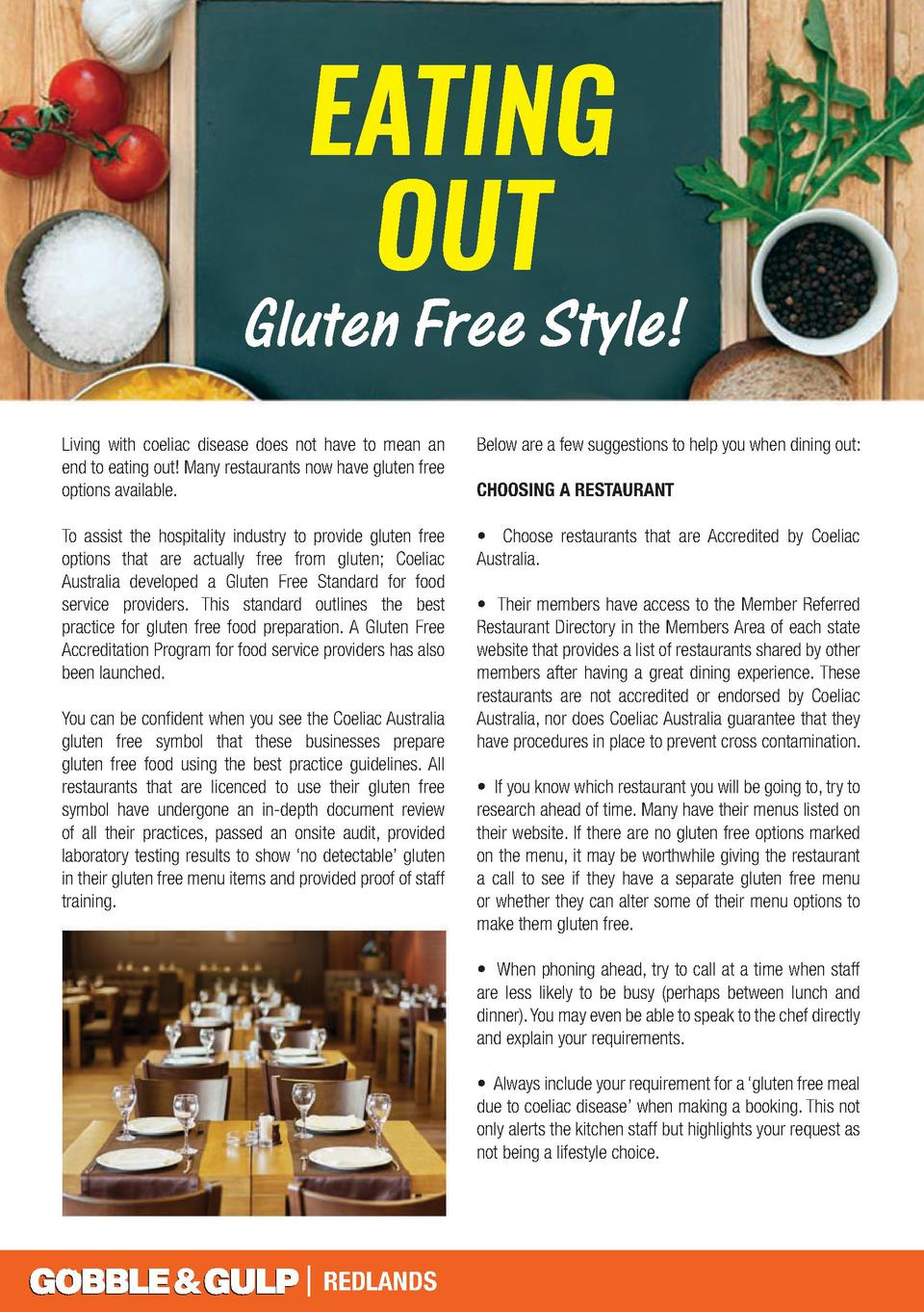 EATING OUT  Gluten Free Style  Living with coeliac disease does not have to mean an end to eating out  Many restaurants no...