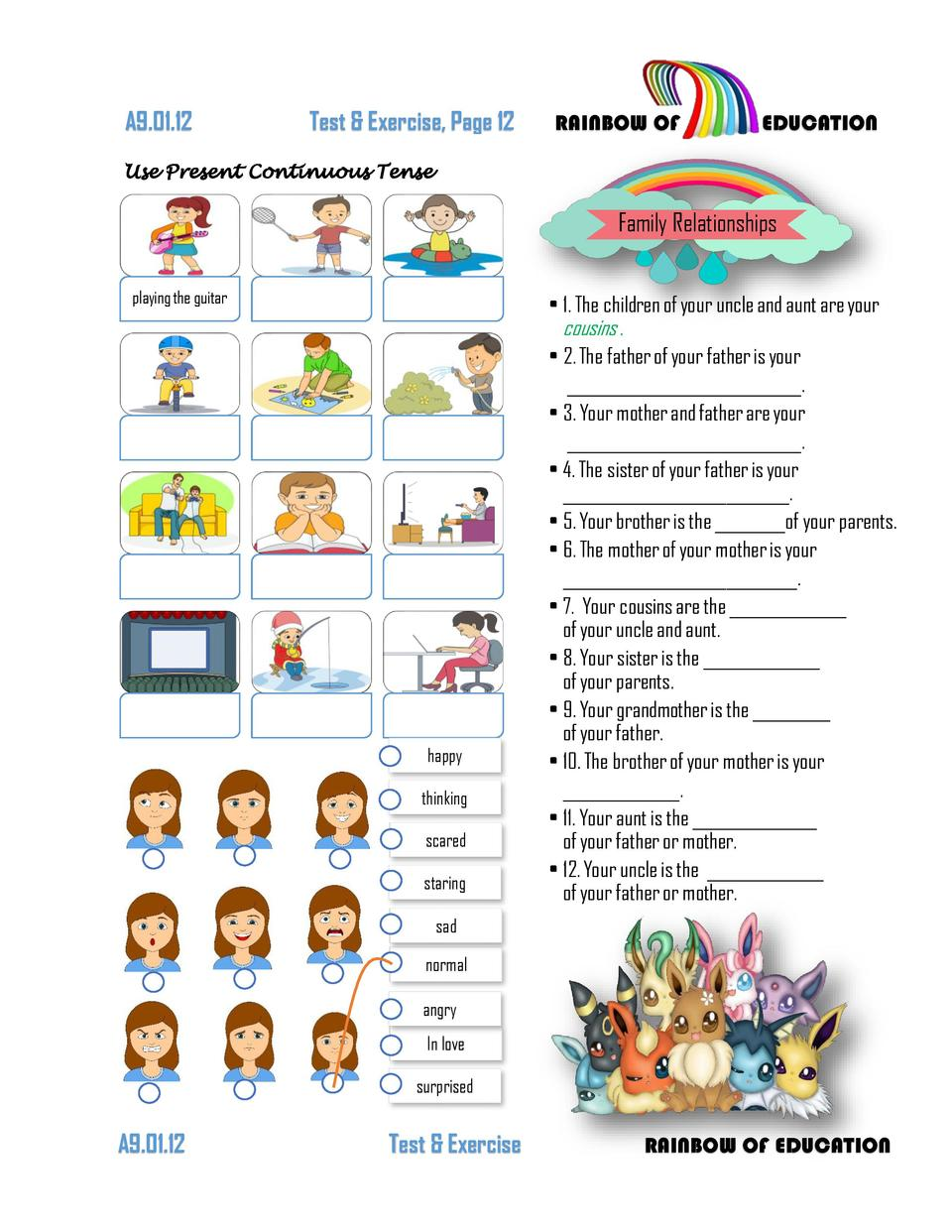 A9.01.05  Test   Exercise, Page 5  RAINBOW OF  EDUCATION  Fill in the Pronouns I  Who What Why, When How  she  it  we  the...