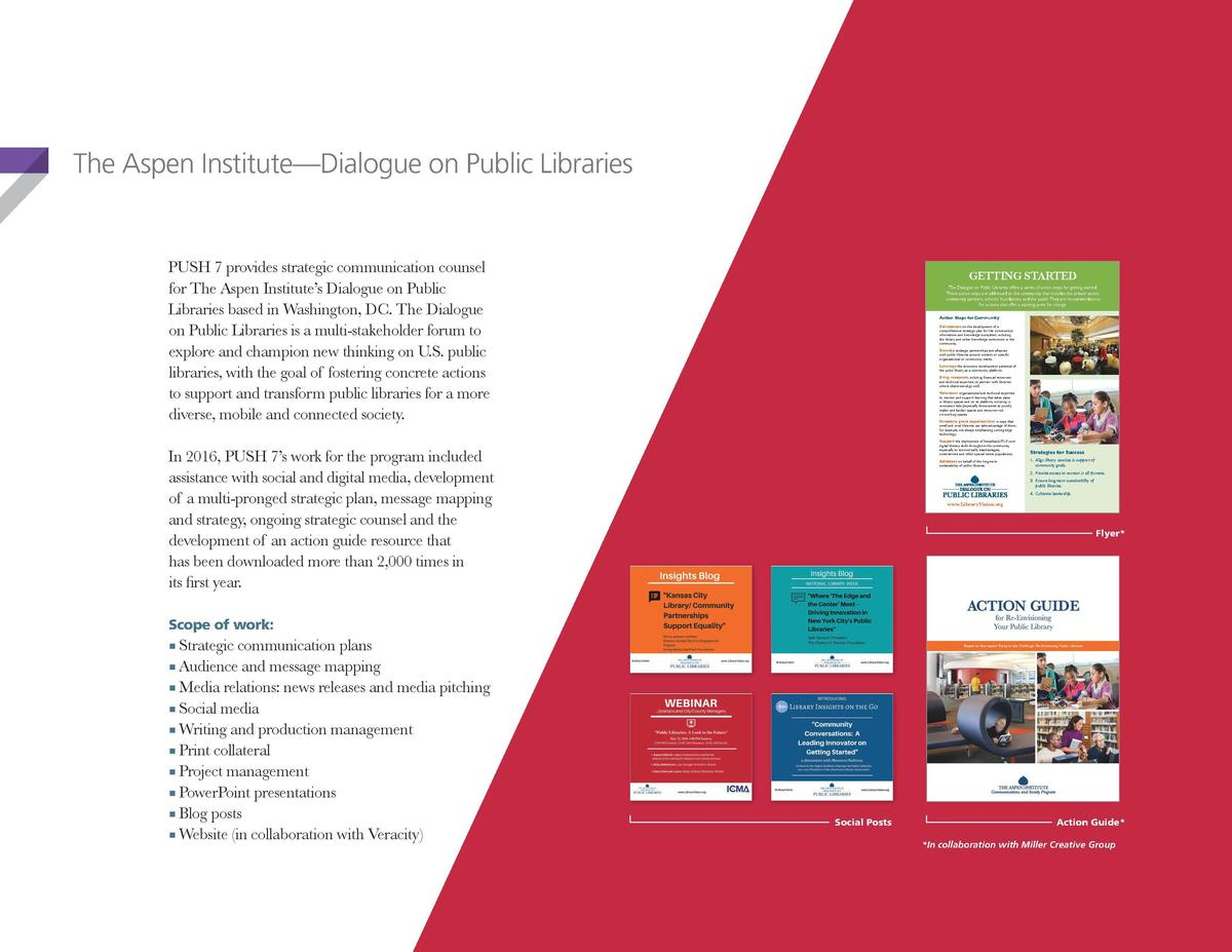 The Aspen Institute   Dialogue on Public Libraries  PUSH 7 provides strategic communication counsel for The Aspen Institut...