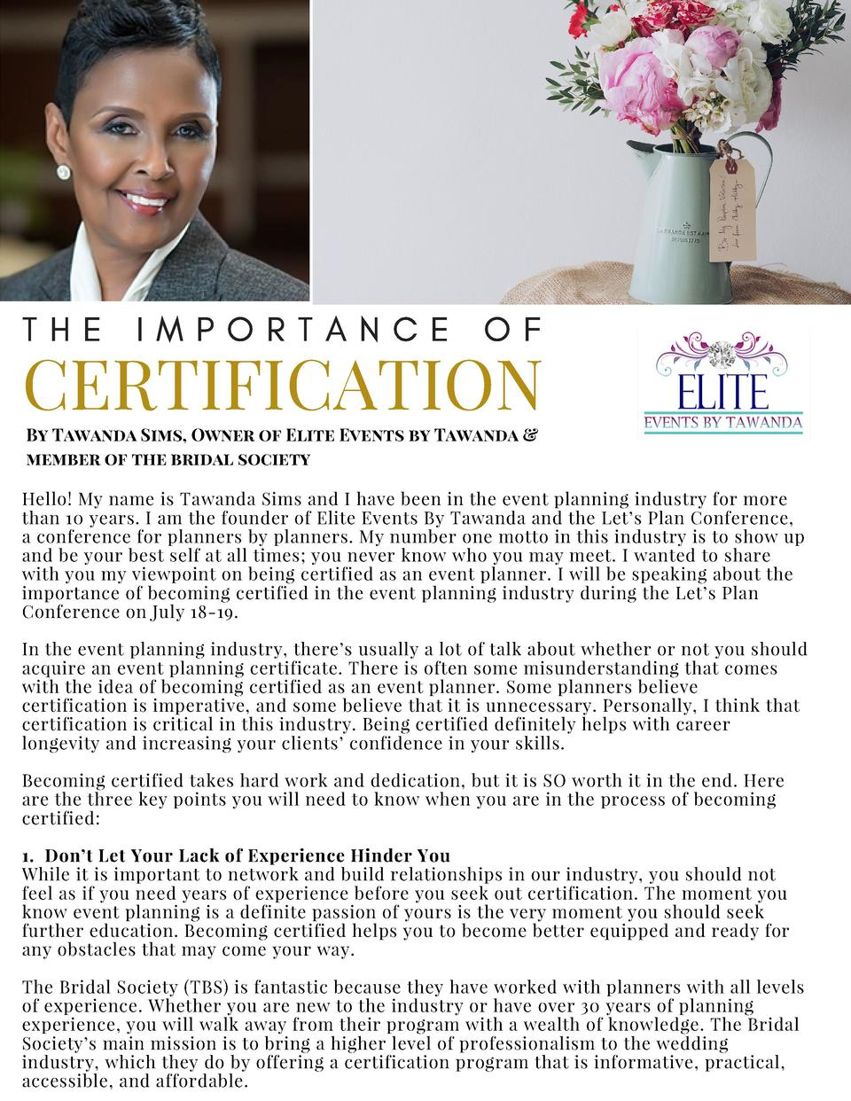T H E  I M P O R T A N C E  O F  CERTIFICATION By Tawanda Sims, Owner of Elite Events by Tawanda   member of the bridal so...