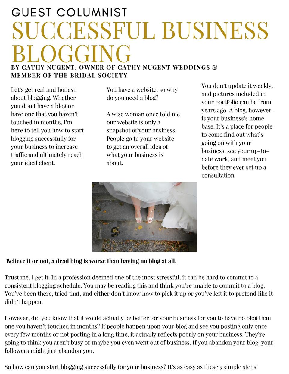 GUEST COLUMNIST  SUCCESSFUL BUSINESS BLOGGING  BY CATHY NUGENT, OWNER OF CATHY NUGENT WEDDINGS   MEMBER OF THE BRIDAL SOCI...