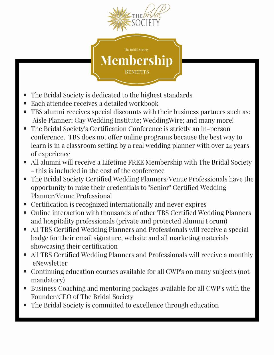 The Bridal Society  Membership Benefits  The Bridal Society is dedicated to the highest standards Each attendee receives a...