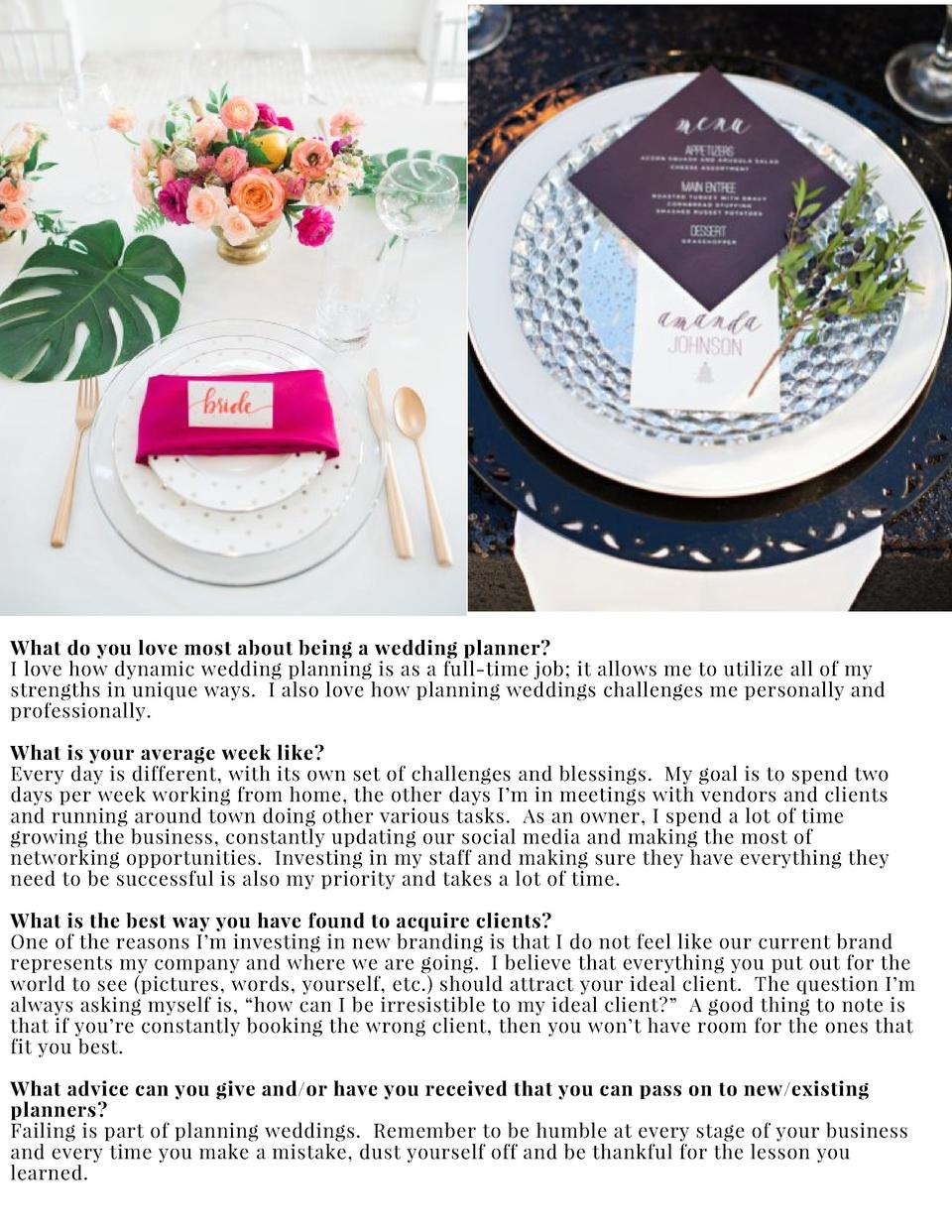 What do you love most about being a wedding planner  I love how dynamic wedding planning is as a full-time job  it allows ...
