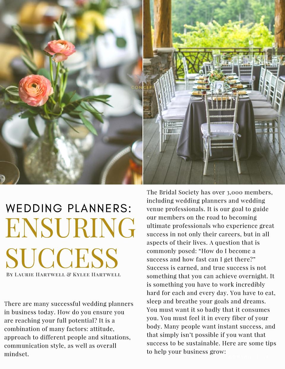 WEDDING PLANNERS   ENSURING SUCCESS By  Laurie Hartwell   Kylee Hartwell  There are many successful wedding planners in bu...