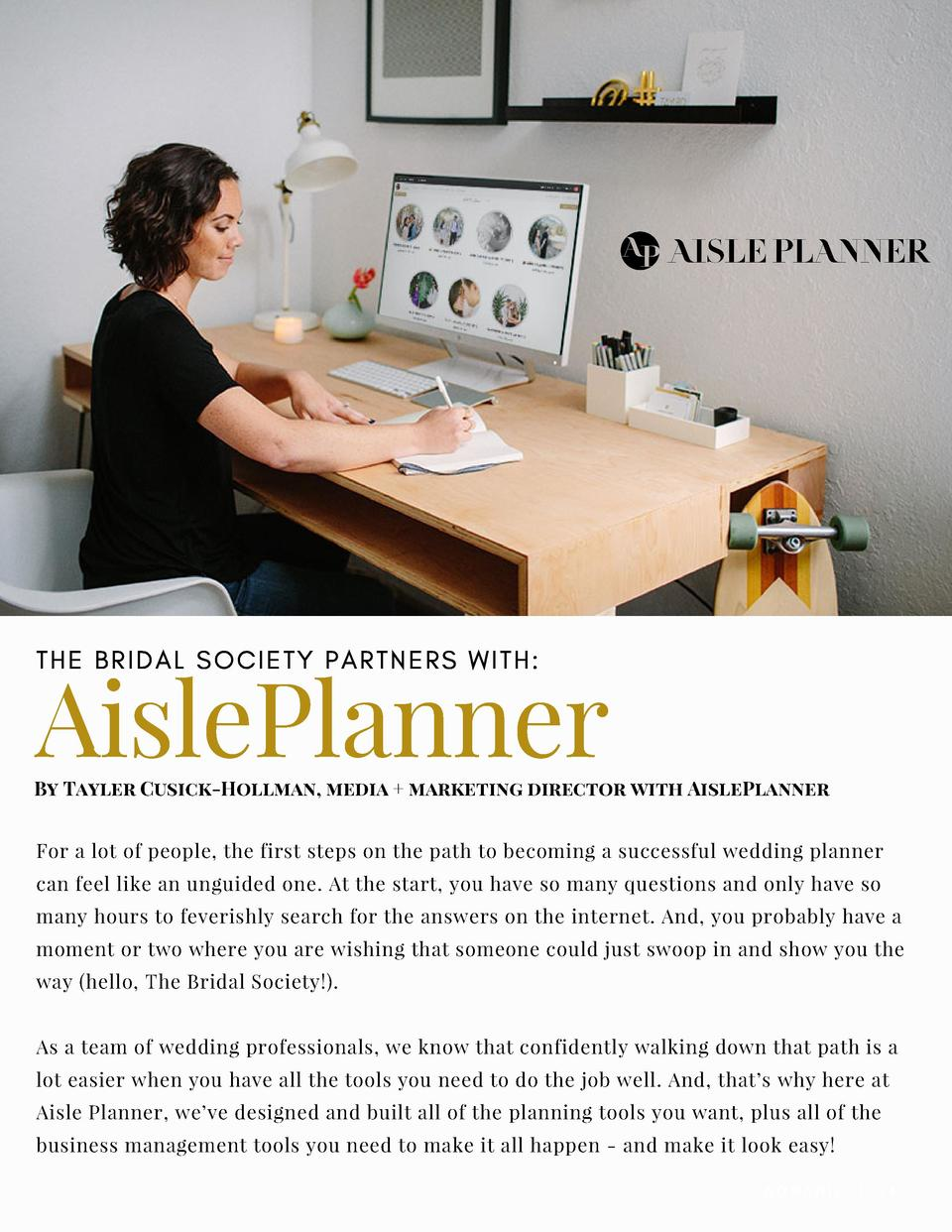AislePlanner THE BRIDAL SOCIETY PARTNERS WITH   By Tayler Cusick-Hollman, media   marketing director with AislePlanner For...