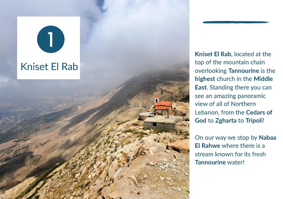 1 Kniset El Rab  Kniset El Rab, located at the top of the mountain chain overlooking Tannourine is the highest church in t...
