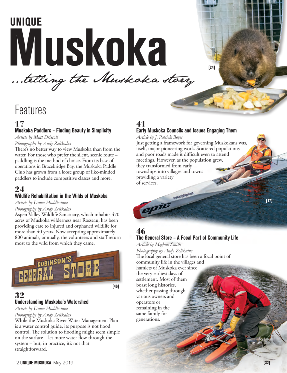 ...telling the Muskoka story   24   Features 17  41  Article by Matt Driscoll Photography by Andy Zeltkalns There   s no b...