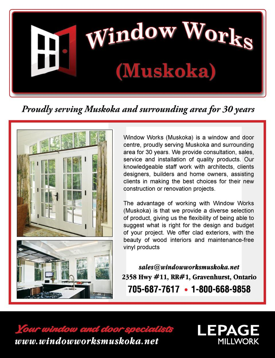 Proudly serving Muskoka and surrounding area for 30 years Window Works  Muskoka  is a window and door centre, proudly serv...