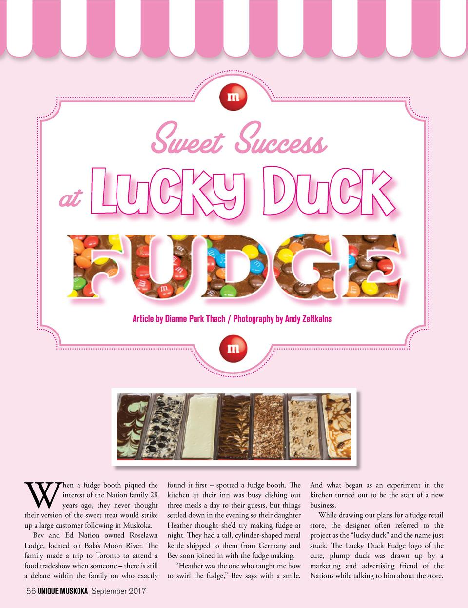 Sweet Success  at  Lucky Duck Article by Dianne Park Thach   Photography by Andy Zeltkalns  hen a fudge booth piqued the i...