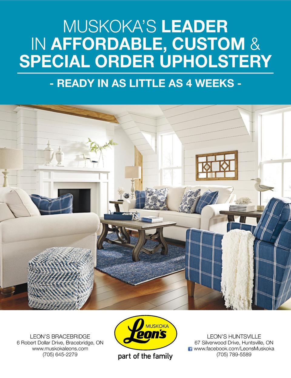 MUSKOKA   S LEADER IN AFFORDABLE, CUSTOM   SPECIAL ORDER UPHOLSTERY - READY In AS LITTLE AS 4 wEEkS -  muskoka  LEON   S B...