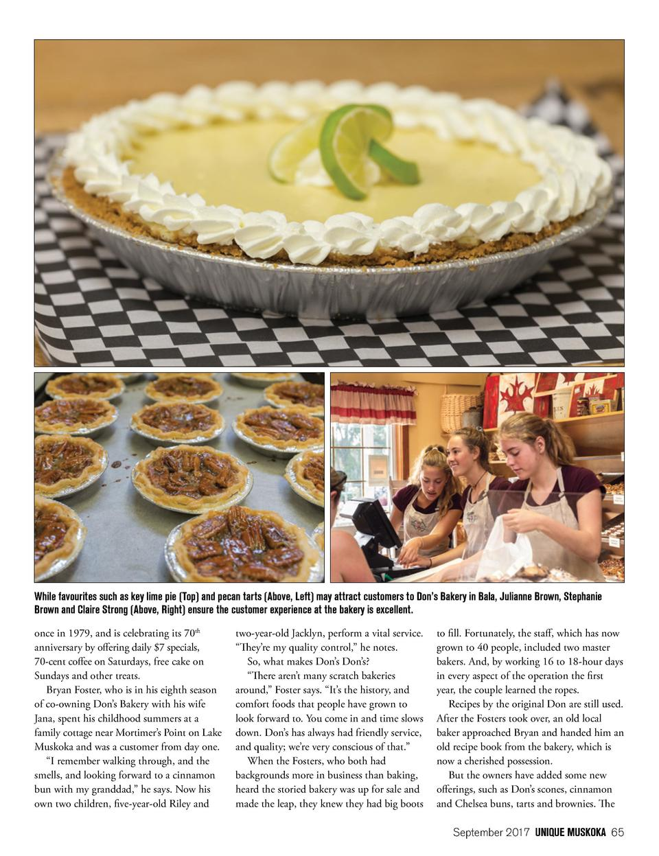 While favourites such as key lime pie  Top  and pecan tarts  Above, Left  may attract customers to Don   s Bakery in Bala,...