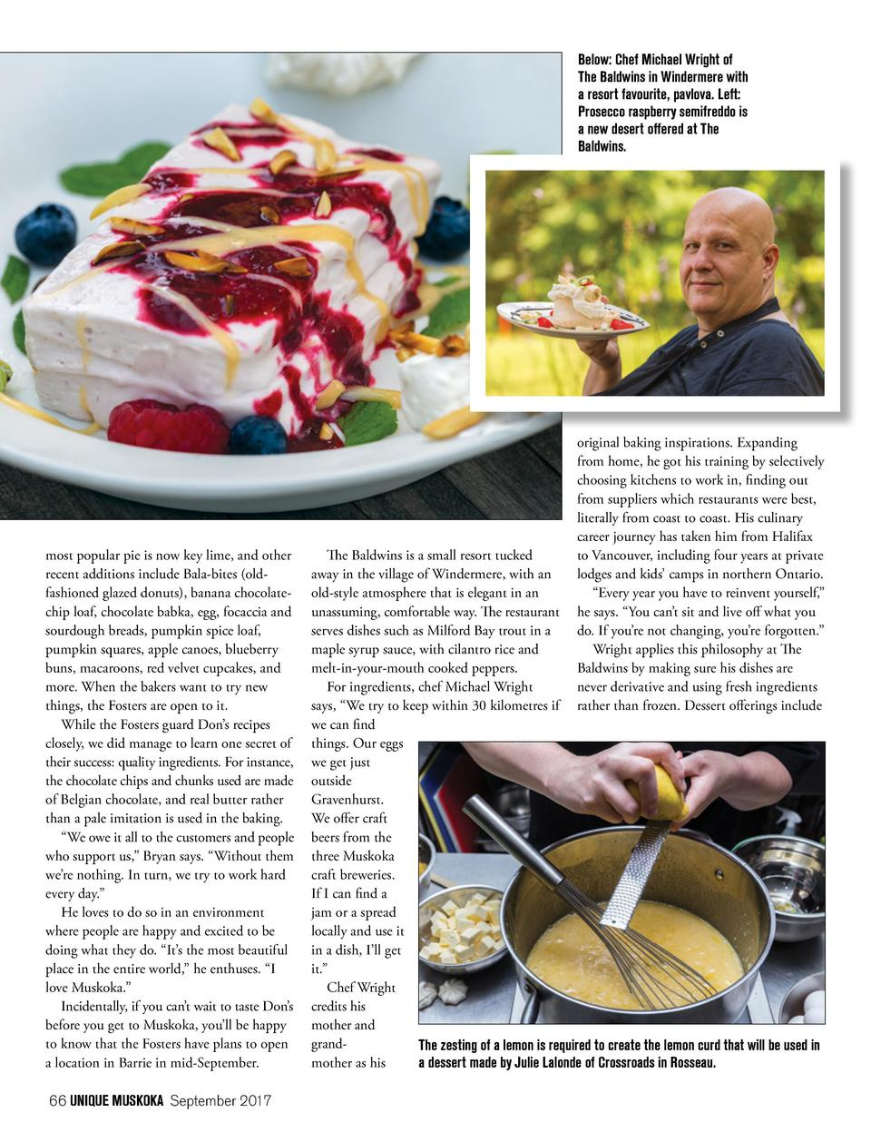Below  Chef Michael Wright of The Baldwins in Windermere with a resort favourite, pavlova. Left  Prosecco raspberry semifr...