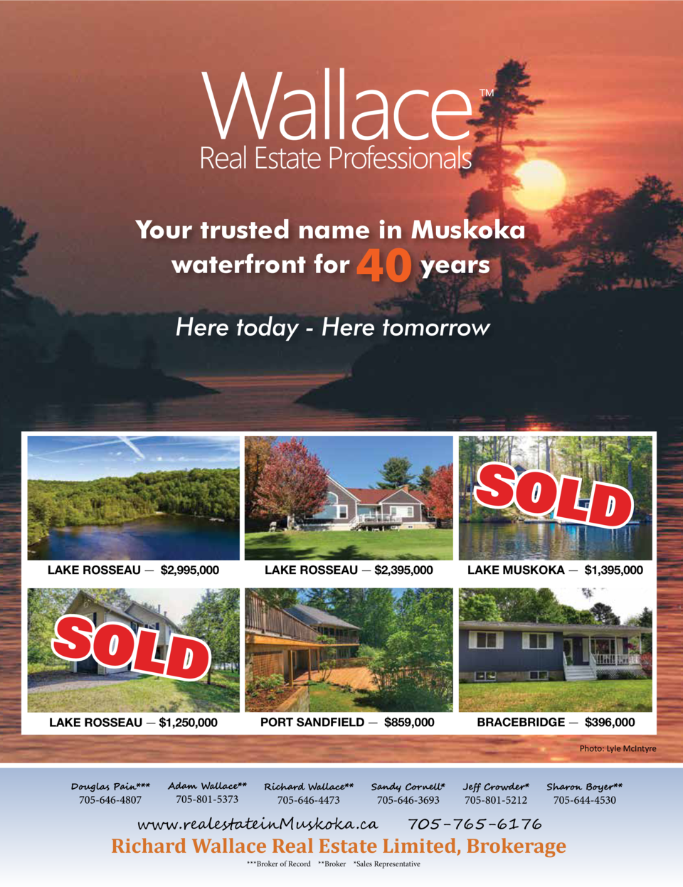 Your trusted name in Muskoka waterfront for years  40  Here today - Here tomorrow  SOLD LAKE ROSSEAU      2,995,000  ...
