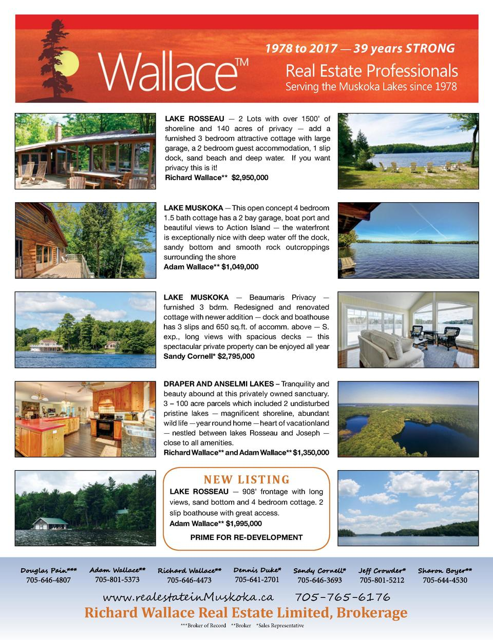 1978 to 2017     39 years STRONG  Real Estate Professionals Serving the Muskoka Lakes since 1978  LAKE ROSSEAU     2 Lots ...