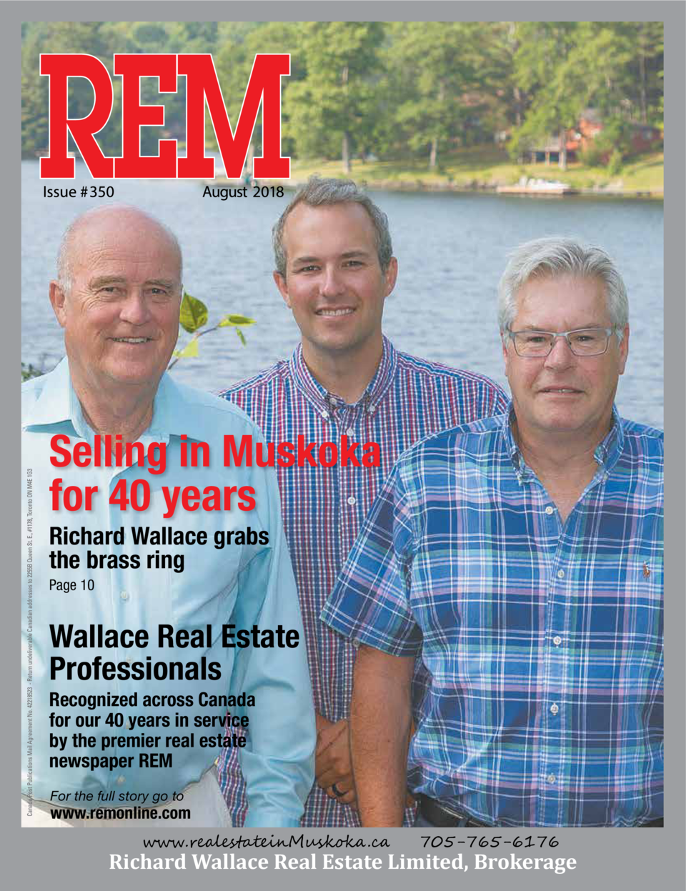 Selling in Muskoka for 40 years Richard Wallace grabs the brass ring Page 10  Wallace Real Estate Professionals  Recognize...