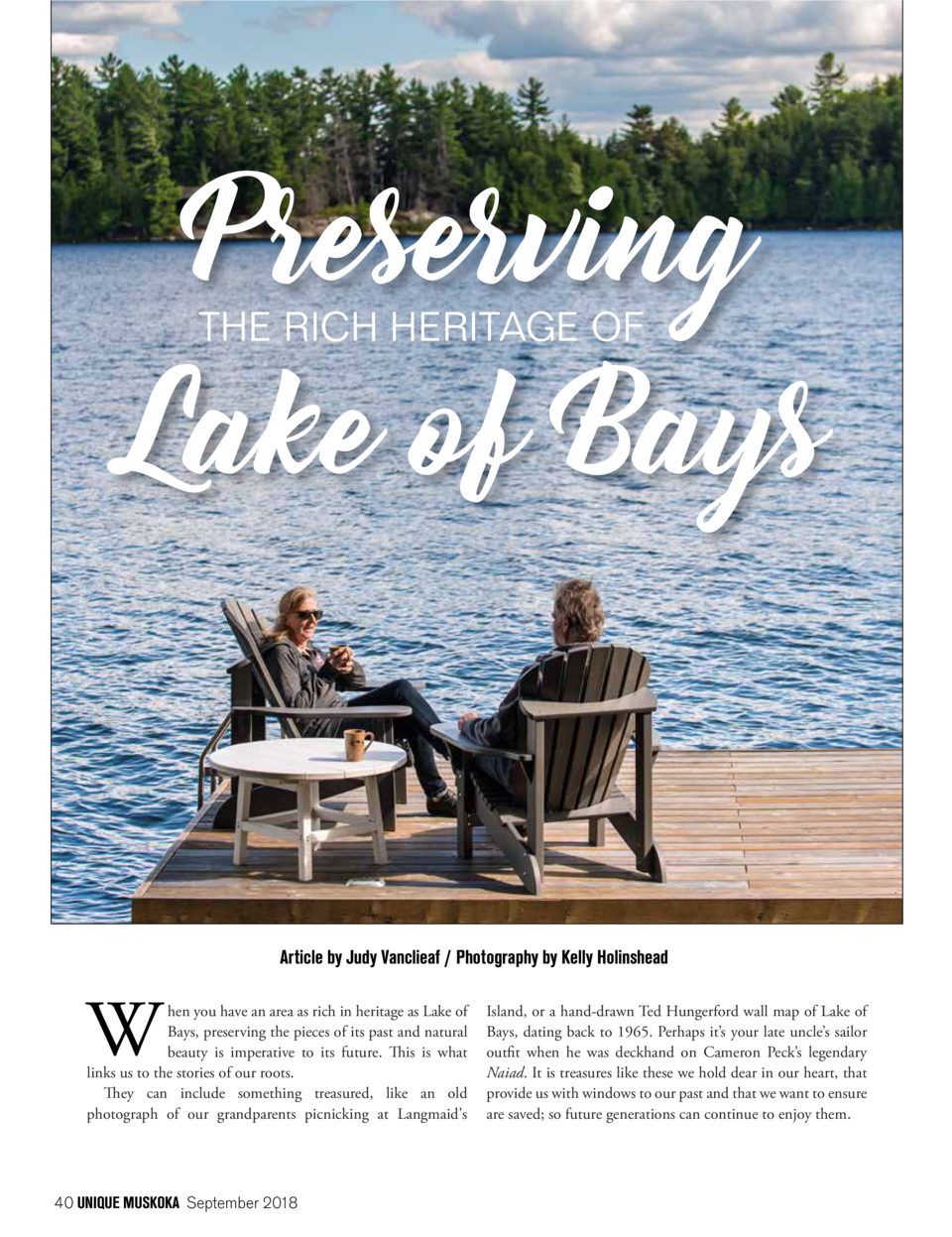 Preserving THE RICH HERITAGE OF  Lake of Bays  Article by Judy Vanclieaf   Photography by Kelly Holinshead  W  hen you hav...