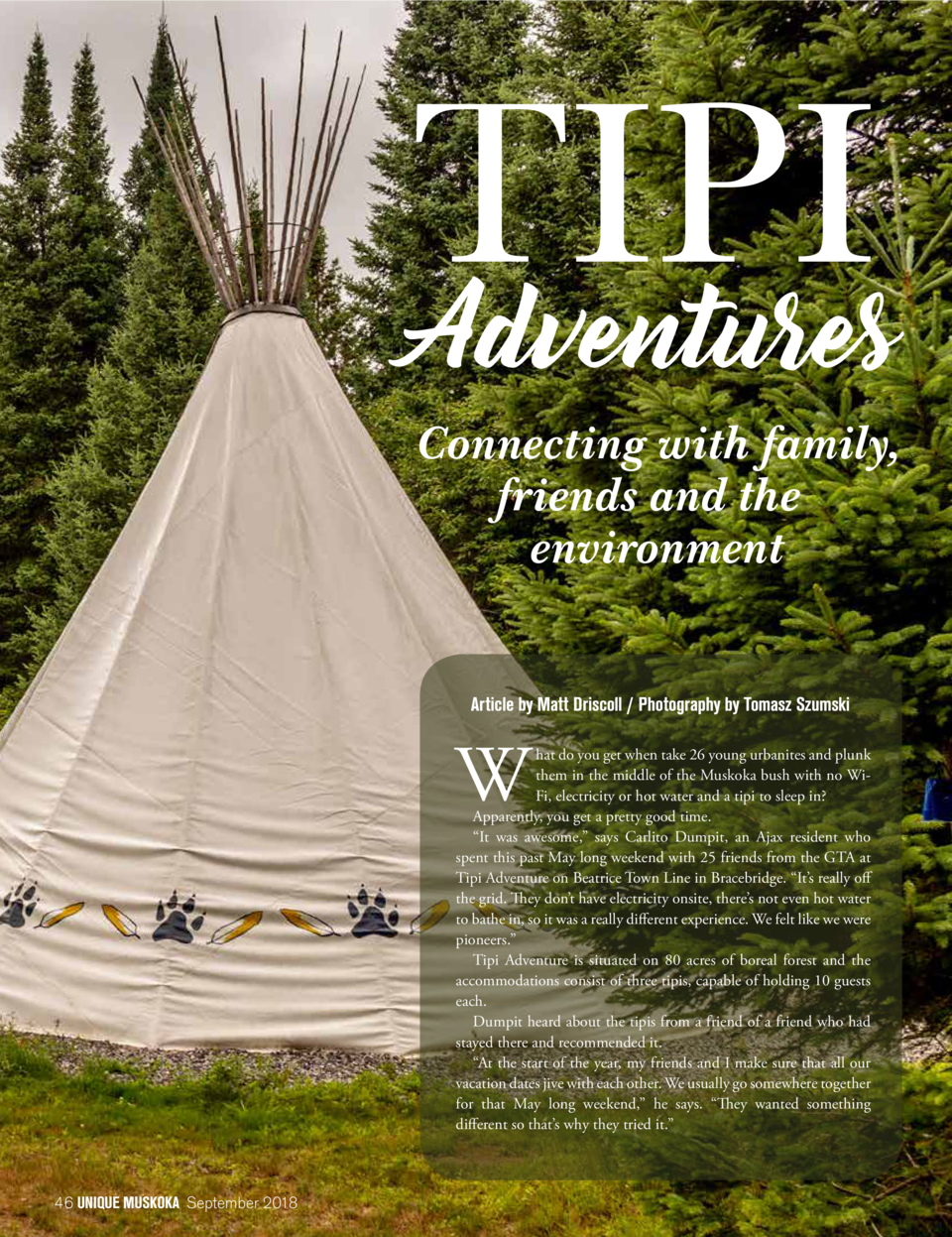 TIPI Adventures Connecting with family, friends and the environment Article by Matt Driscoll   Photography by Tomasz Szums...
