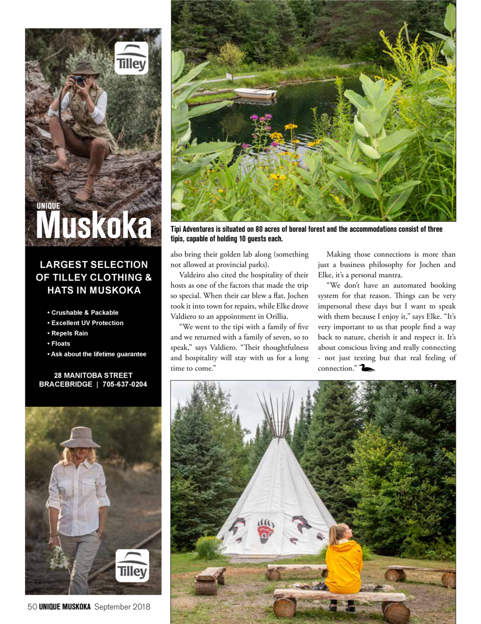 Tipi Adventures is situated on 80 acres of boreal forest and the accommodations consist of three tipis, capable of holding...
