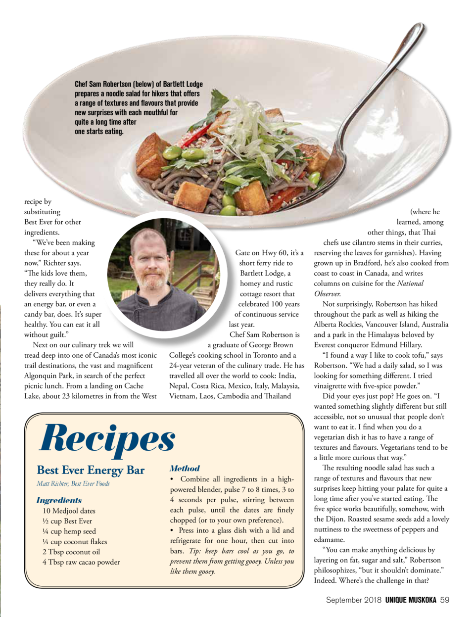 Chef Sam Robertson  below  of Bartlett Lodge prepares a noodle salad for hikers that offers a range of textures and flavou...