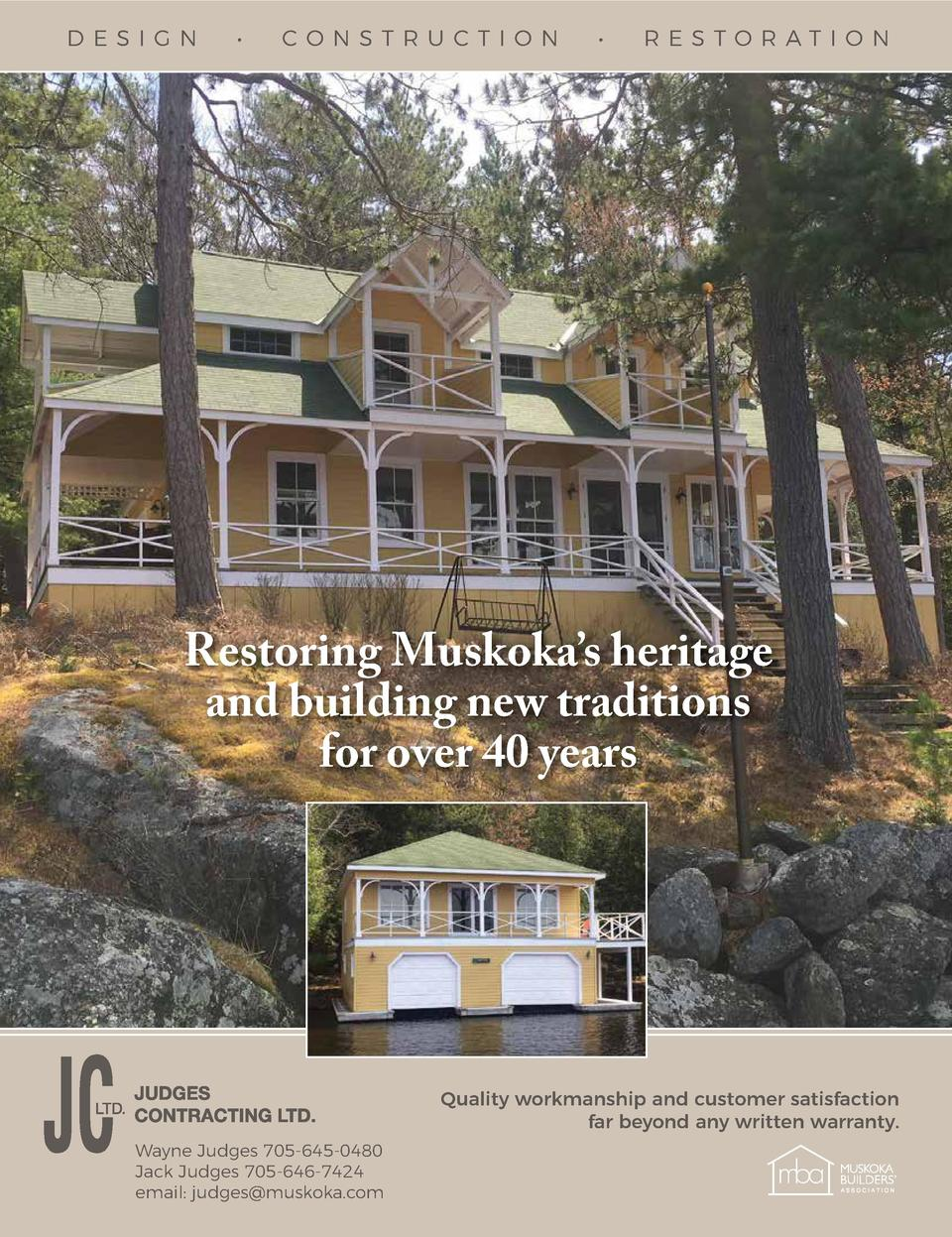 D E SI GN       CONSTRU CTIO N       RE STORAT I O N  Restoring Muskoka   s heritage and building new traditions for over ...