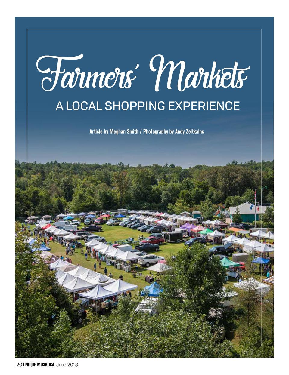 A LOCAL SHOPPING EXPERIENCE Article by Meghan Smith   Photography by Andy Zeltkalns  20 UNIQUE MUSKOKA June 2018