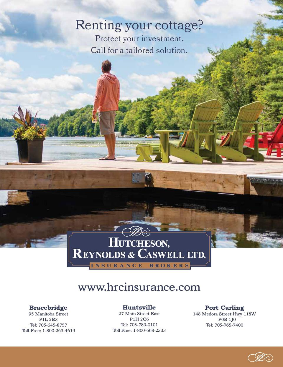 Renting your cottage  Protect your investment. Call for a tailored solution.  www.hrcinsurance.com Bracebridge  95 Manitob...