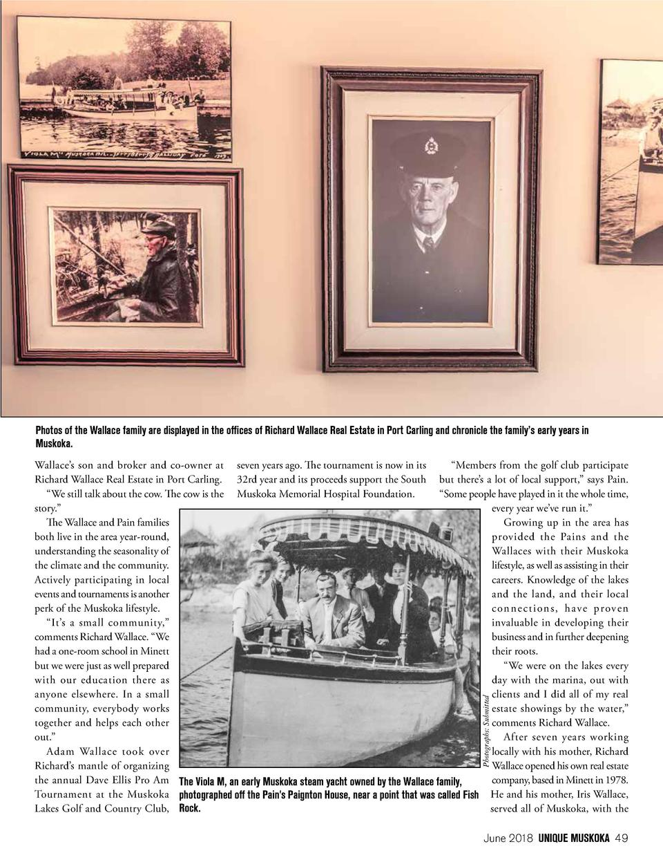 Photos of the Wallace family are displayed in the offices of Richard Wallace Real Estate in Port Carling and chronicle the...