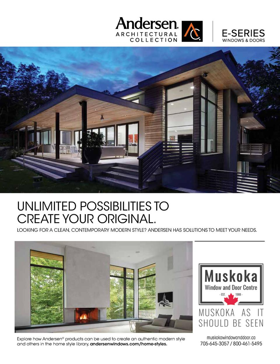 UNLIMITED POSSIBILITIES TO CREATE YOUR ORIGINAL. LOOKING FOR A CLEAN, CONTEMPORARY MODERN STYLE  ANDERSEN HAS SOLUTIONS TO...