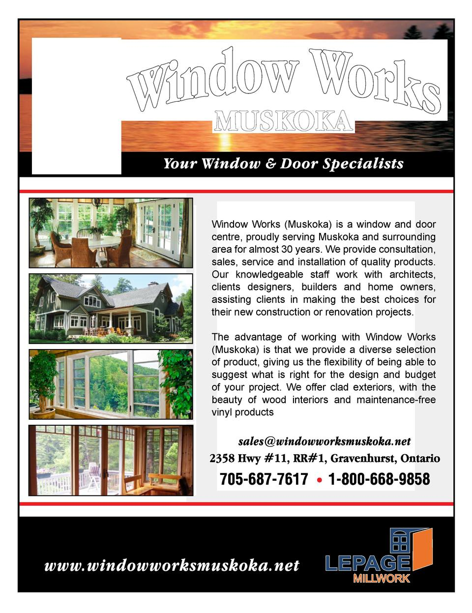 Window Works  Muskoka  is a window and door centre, proudly serving Muskoka and surrounding area for almost 30 years. We p...
